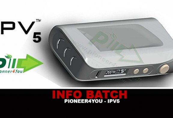 INFO BATCH : IPV 5 (Pioneer4you)