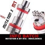 INFO BATCH : Mutation X MX RTA (Indulgence)
