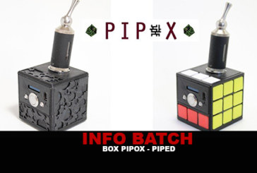 INFO BATCH : Box Pipox (Modeur)