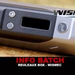 INFO BATCH : Box Reuleaux Dna200 (Wismec)