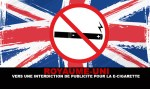 UNITED KINGDOM: Towards a ban on advertising for e-cigarettes