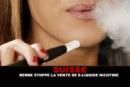 SVIZZERA: Berna smette di vendere e-liquid alla nicotina.