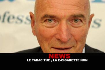 NEWS : «Le tabac tue, la cigarette electronique non»