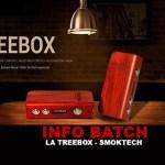 מידע נוסף: The Treebox (Smoktech)