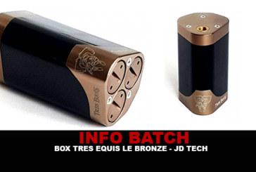 INFO BATCH : Box Tres Equis «Le Bronze» (JD TECH)