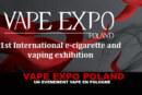 VAPE EXPO POLONIA: uno svapo in Polonia!