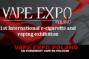 VAPE EXPO פולין: אירוע vape בפולין!