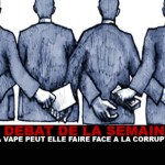 DEBATE: Can the vape deal with corruption?