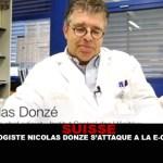 SUISSE : Le biologiste Nicolas Donzé s'attaque à la e-cigarette.