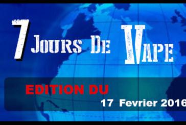 7 ימים של VAPE: מהדורה של 17 פברואר 2016