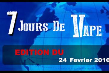 7 ימים של VAPE: מהדורה של 24 פברואר 2016