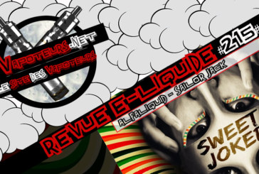 Revue E-Liquide #215 – ALFALIQUID – SAILOR JACK/SWEET JOKER/COFFEE ROCK (FR)