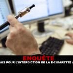 ENQUÊTE : Les français pour l'interdiction de la e-cigarette au travail.
