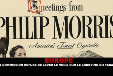 EUROPE : La commission refuse de lever le voile sur le lobbying du tabac