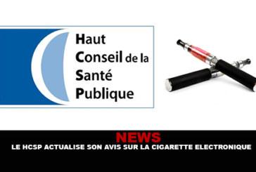 NEWS : Le HCSP actualise son avis sur la cigarette electronique.