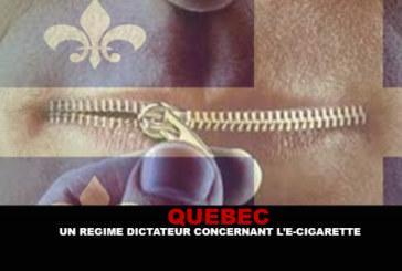 QUEBEC : Un régime dictateur concernant l'e-cigarette !