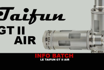 INFO BATCH : Taifun GT II Air