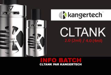 INFO BATCH : CL Tank (Kangertech)