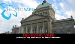 HELVETIC VAPE: The association will be received at the Federal Palace.