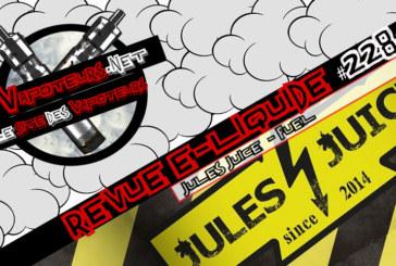 电子液体评论#228  -  JULES果汁 - 燃料(全部)