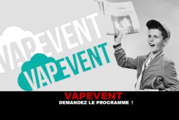 VAPEVENT: Ask the program!