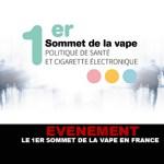 EVENEMENT : Le 1er sommet de la vape en France.