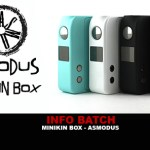 INFO BATCH : Minikin Box par Asmodus