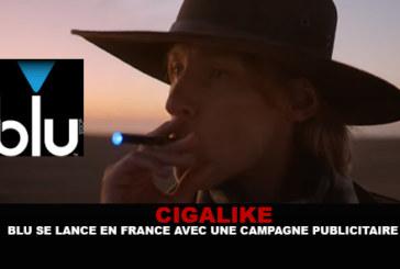 CIGALIKE : «Blu» se lance en France avec une campagne publicitaire.