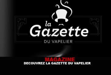 MAGAZINE : Découvez la gazette du Vapelier