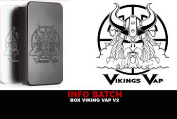 INFO BATCH : Box Vikings Vap V2