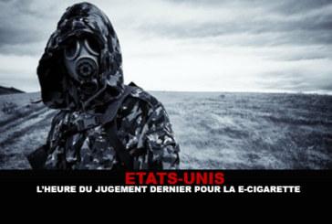 ETATS-UNIS : L'heure du jugement dernier pour la e-cigarette.