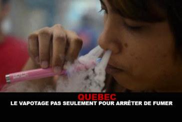 QUEBEC: Vaping non solo per smettere di fumare.