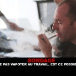 SURVEY: Do not vape at work, is it possible?