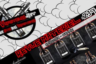 Revue E-Liquide #239 – AMBROSIA – GAMME (FR)