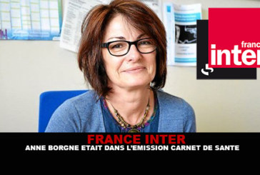 FRANCE INTER : Anne Borgne était dans l'émission «Carnet de santé»