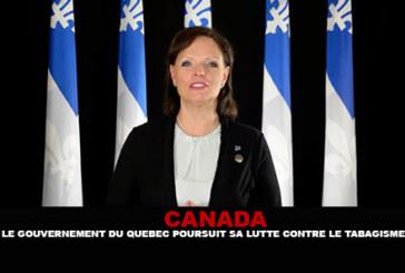 CANADA : Le gouvernement du Québec poursuit sa lutte contre le tabagisme.