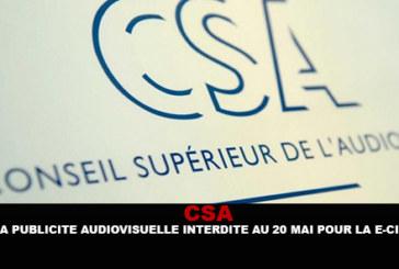 CSA: פרסום אורקולי ב- 20 אסור עבור סיגריה אלקטרונית.