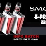 מידע נוסף: Smok H-PRIV 220W TC