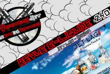 Recensione E-Liquid #240 - BORDO2 - JET LAG (FR)
