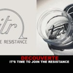 DECOUVERTE : It's time to Join the Resistance !