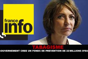TABAGISME : Le gouvernement crée un fonds de prévention de 32 Millions d'euros.
