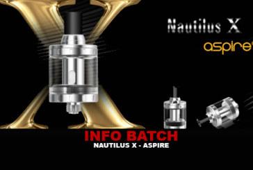 INFO BATCH : Nautilus X (Aspire)
