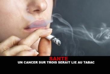 SANTE : Un cancer sur trois serait lié au tabac !