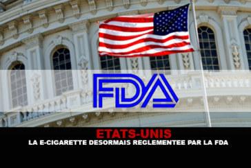 ETATS-UNIS : La e-cigarette désormais réglementée par la FDA.