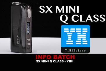 INFO BATCH : SX MINI Q CLASS (Yihi)