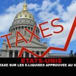 USA : Une taxe sur les e-liquides approuvée au Sénat.