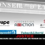 JUSTICE : Un recours des associations en faveur du vapotage.