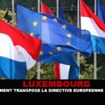 LUXEMBOURG : Le gouvernement transpose la directive Européenne sur le tabac.