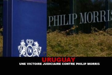 URUGUAY : UNE VICTOIRE JUDICIAIRE CONTRE PHILIP MORRIS.