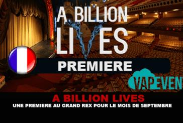 A BILLION LIVES : Une premiére au Grand Rex pour le mois de Septembre !